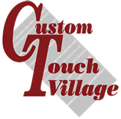 Custom Touch Village